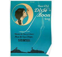 DEAR OLD DIXIE MOON  (vintage illustration) Poster