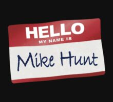 Hello My Name Is Mike Hock by BroadcastMedia