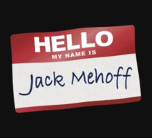 Hello My Name Is Jack Mehoff by BroadcastMedia