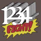 1 2 3 4 Fight! by bobbydanger