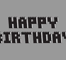 Happy Birthday Greeting Card in Brick Font by Chillee Wilson from Customize My Minifig by ChilleeW