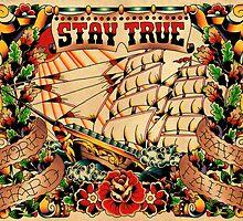Stay True - Work Hard - Have Faith by chuckcarvalho