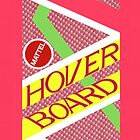 Hover Board by Crystal Friedman