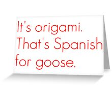 SNL Girl You Wish You...Party Goose Quote Greeting Card