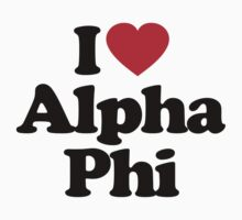 I Love Alpha Phi by iheart