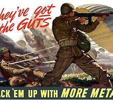 They've Got The Guts -- Back 'Em Up With More Metal by warishellstore