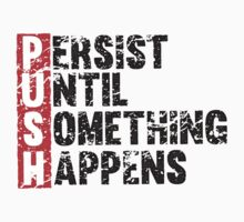 Push Until Something Happens | Vintage Style Kids Clothes