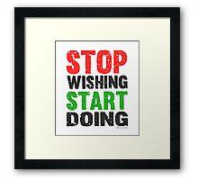 Stop Wishing Start Doing | Vintage Style Framed Print