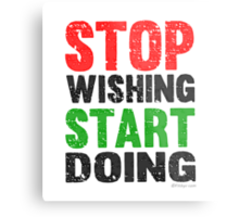 Stop Wishing Start Doing | Vintage Style Metal Print