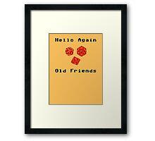 Hello Again Old Friends Framed Print