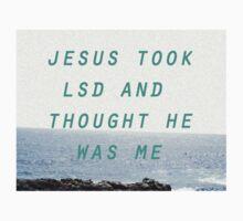 Jesus Took LSD by Salfaromeab