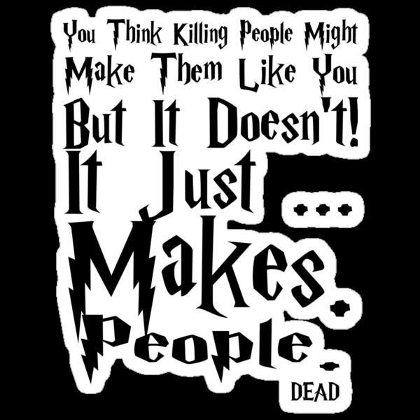 Makes People Dead by Jboo88