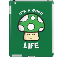 It's A Good Life iPad Case/Skin