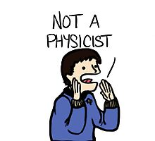 I'm a doctor, not a physicist case by awkwardunclekim