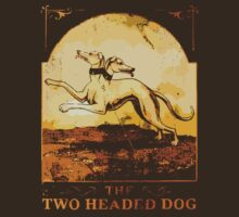 The Two Headed Dog by loogyhead