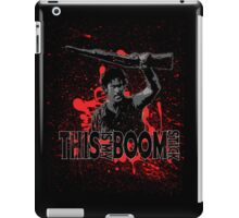 Army of Darkness, Ash, This is my Boomstick iPad Case/Skin