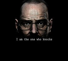 Breaking Bad - I am the one who knocks by Sagar  Vasishtha