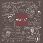 Podcast Quotes by Eighty7