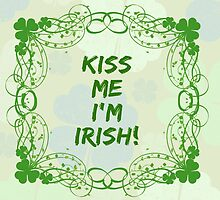 Kiss Me I'm Irish Green Three Leaf Clovers Swirls by sitnica
