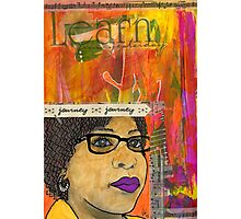 Learning from Yesterday - Journal Art - WIP Photographic Print