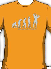 Evolution - body building T-Shirt
