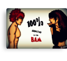 Addicted To Bam Canvas Print