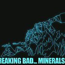 Breaking Bad... Minerals!!! by Messypandas