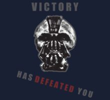 Bane - Victory has defeated you! by Jamie Rorison