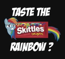Taste The Rainbow? (WHITE TEXT) by Irvin Pagan