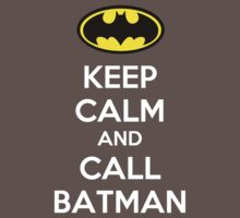 Keep Calm And Call Batman by Rúben André Barreiro