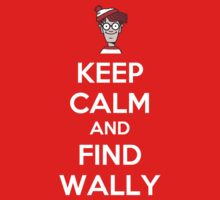Keep Calm And Find Wally by Rúben André Barreiro