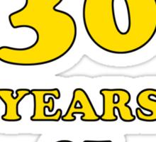 30th Birthday Gag Gift For Him  Sticker