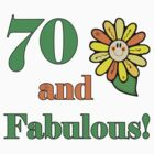 70th Birthday & Fabulous by thepixelgarden