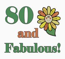 80th Birthday & Fabulous by thepixelgarden