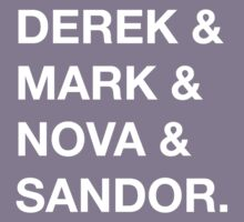 Derek & Mark & Nova & Sandor (White) by sabird