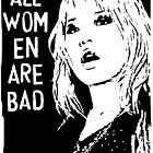 All Women Are Bad by BockingfordKid