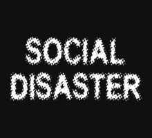 Social Disaster by MarijuanaTshirt
