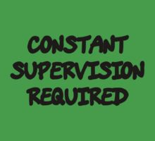 Funny Marijuana Constant Supervison Required by MarijuanaTshirt