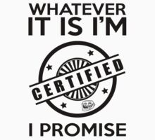 Im Certified! by tcookdesign