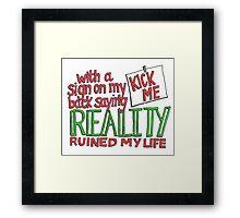 I Would Framed Print