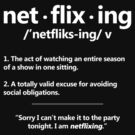 Netflix Definition of Netflixing - 2 by CalumCJL