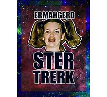 ERMAHGERD STER TRERK Photographic Print