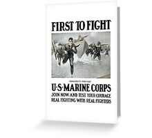 First To Fight -- US Marine Corps Greeting Card