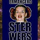 ERMAHGERD STER WERS by AlliVanes
