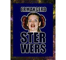 ERMAHGERD STER WERS Photographic Print