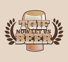 TGIF (Thank god it's FRIDAY!) now let's BEER! by jazzydevil