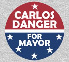 Carlos Danger For Mayor by cerenimo