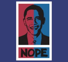 NOPE! No Hope for Obama by DILLIGAF