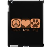 Peace, Love, Pug iPad Case/Skin