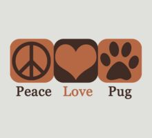 Peace, Love, Pug by stevebluey